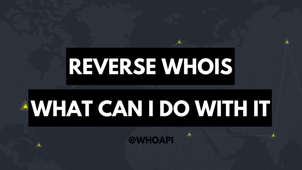 Reverse WHOIS